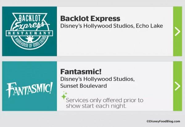 Backlot Express and Fantasmic! options