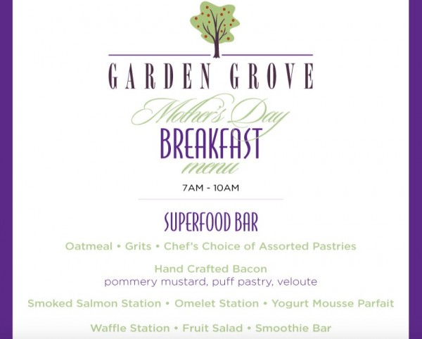 Garden Grove Mothers Day Breakfast Menu