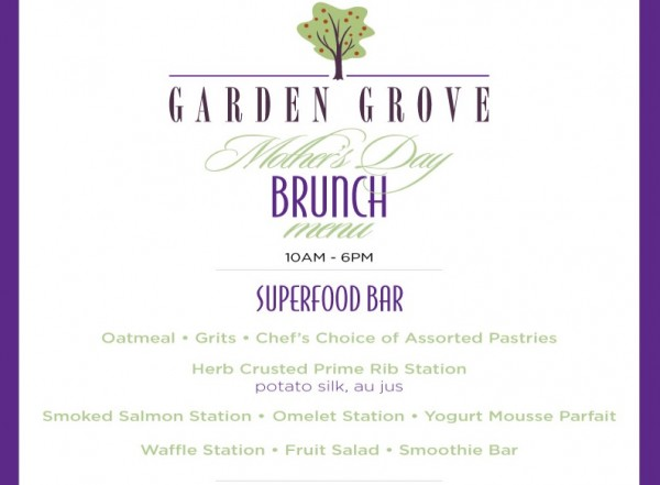 Garden Grove Mothers Day Brunch Menu -- Click to Enlarge