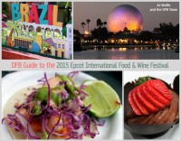 DFB Guide to the 2015 Epcot Food and Wine Festival e-Book