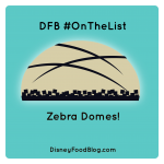 #OnTheList: Zebra Domes at Disney's Animal Kingdom Lodge