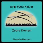 #OnTheList: Zebra Domes at Disney's Animal Kingdom Lodge