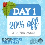 DFB 12 Days of Christmas: Day 1 — 20% Off All DFBStore Products!