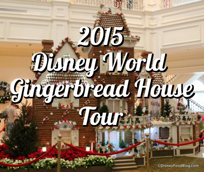 Disney World Gingerbread House Tour