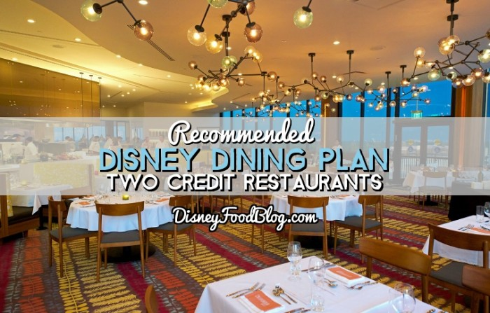 Disney Dining Plan 2 Credit Restaurants