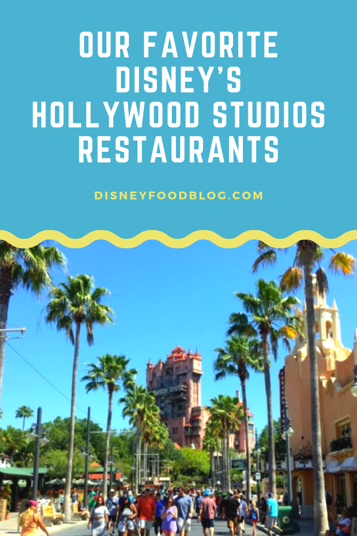 Our Favorite Disney's Hollywood Studios Restaurants