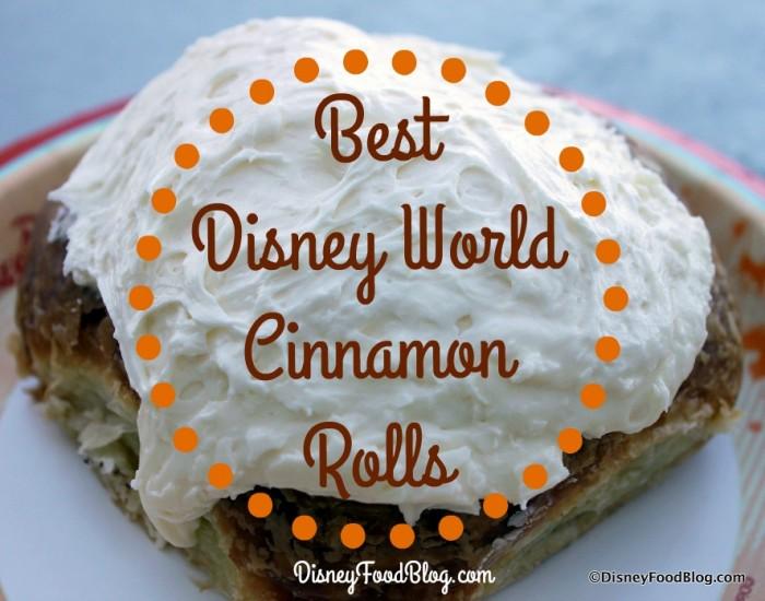 Best Disney World Cinnamon Rolls