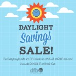 Celebrate Daylight Savings This Weekend With…MORE SAVINGS!