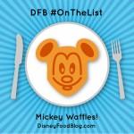 #OnTheList: Mickey Waffles
