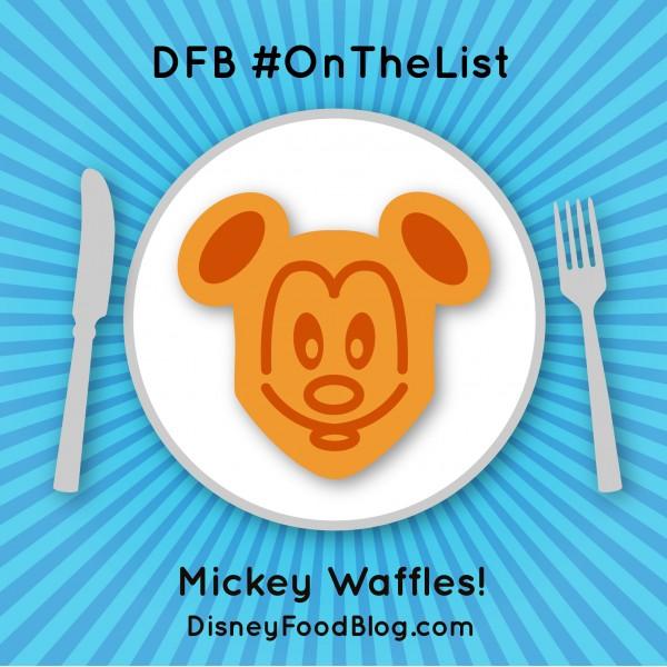 #OnTheList: Mickey Waffles!