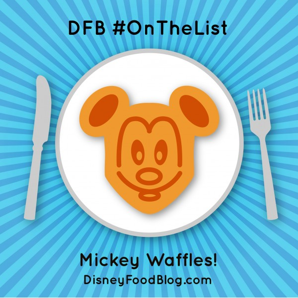#OnTheList: Mickey Waffles!