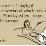 Celebrate Daylight Savings This Weekend With…even MORE Savings!