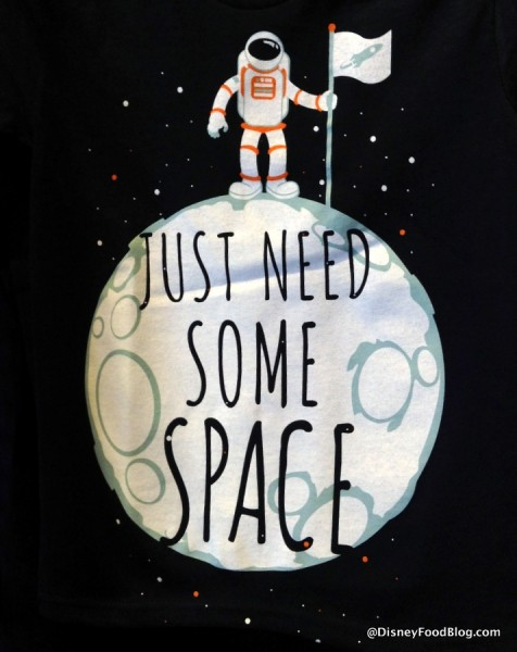 """Just Need Some Space"" T-shirt"