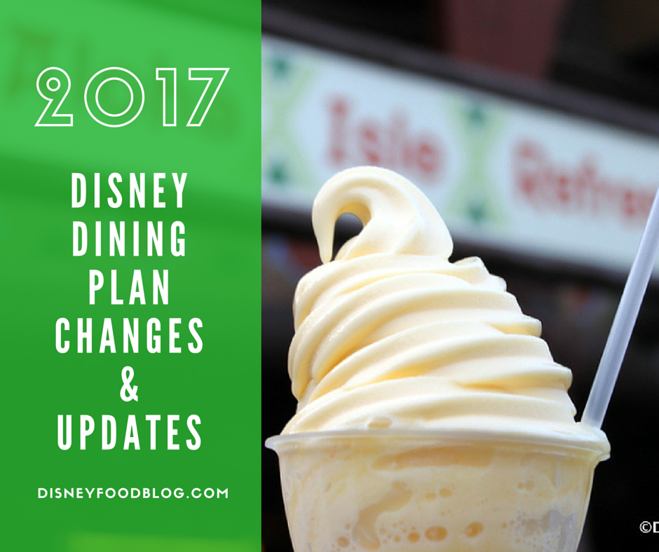 2017 Disney Dining Plan Changes and Updates