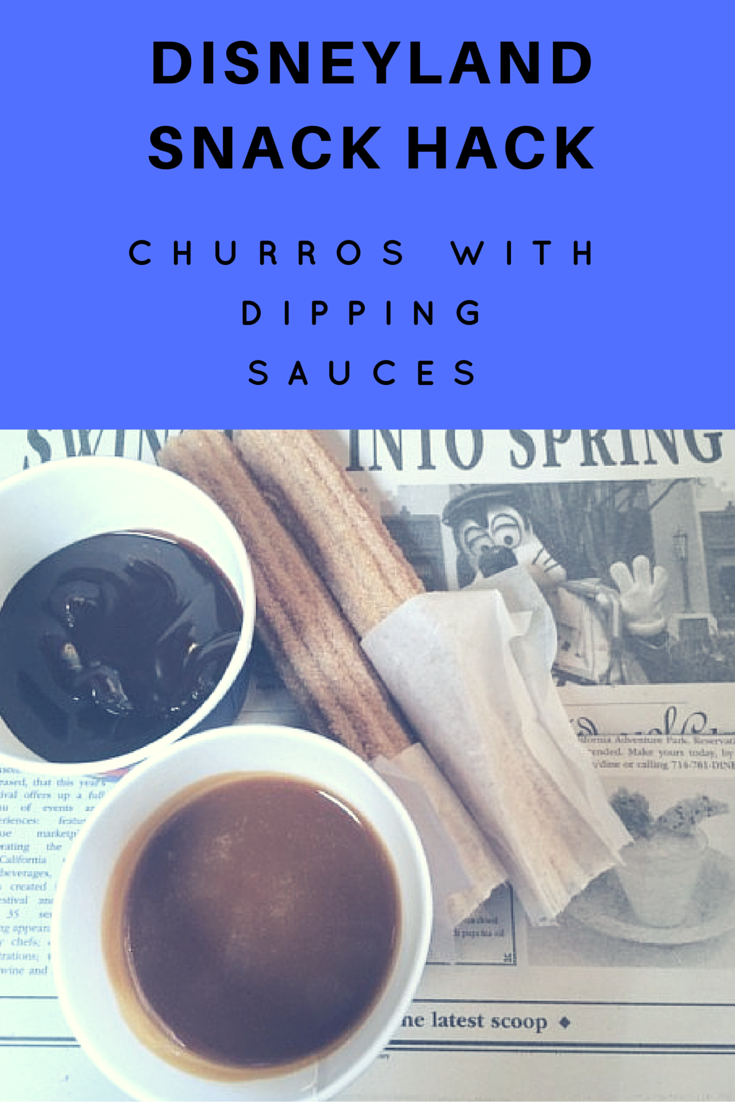 Disneyland Snack Hack- Churros with Dipping Sauces (1)
