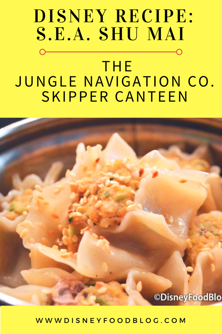 Disney Recipe: S.E.A. Shu Mai from The Jungle Navigation Co., Ltd. Skipper Canteen