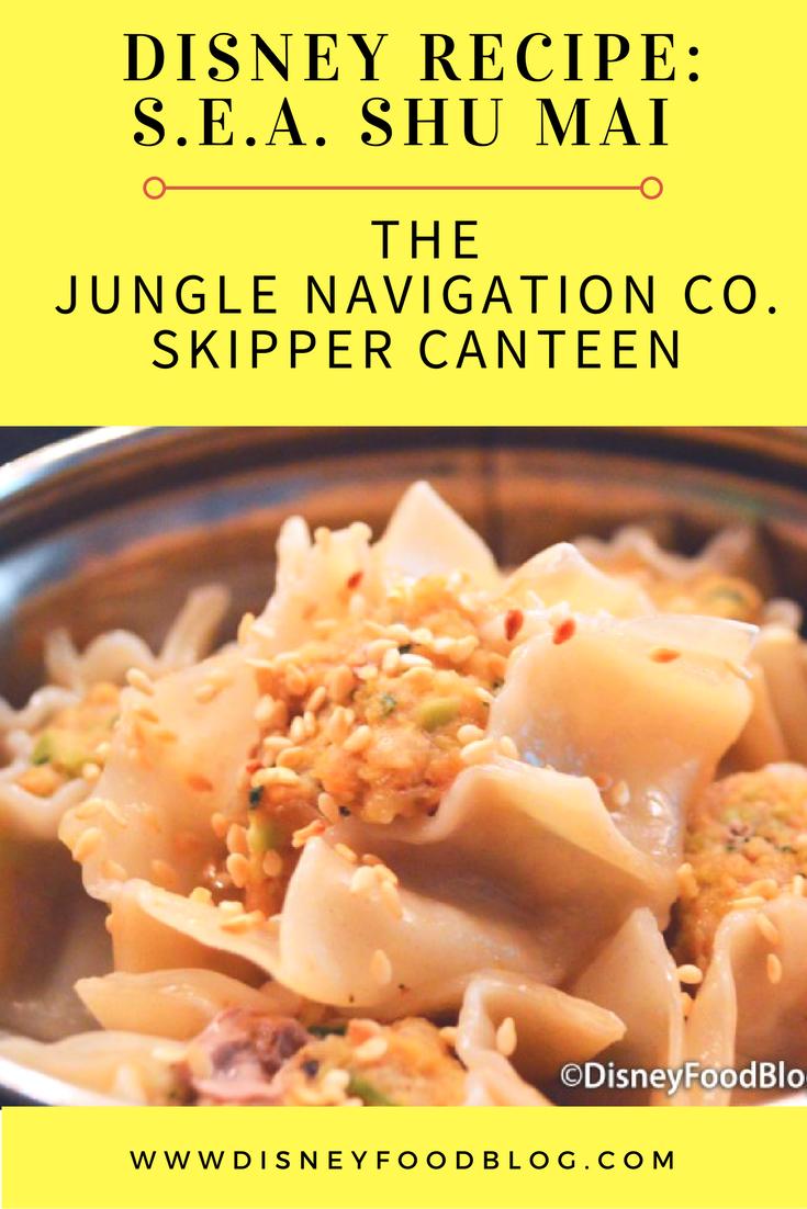 Disney Recipe: S.E.A. Shu Mai from The Jungle Navigation Co., Ltd. Skipper Canteen