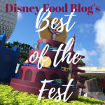 Best of the Fest: What to Eat (and Drink!) at the 2016 Epcot Food and Wine Festival