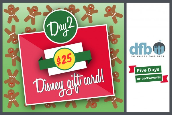 DFB Five Days of Giveaways Day 2: Win a $25 Disney Gift Card from Disney Food Blog!