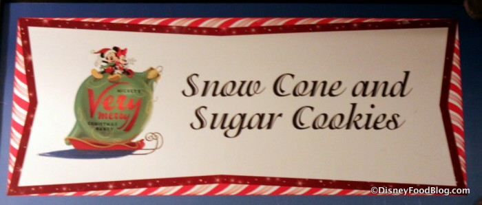 Snow Cone and Sugar Cookies sign