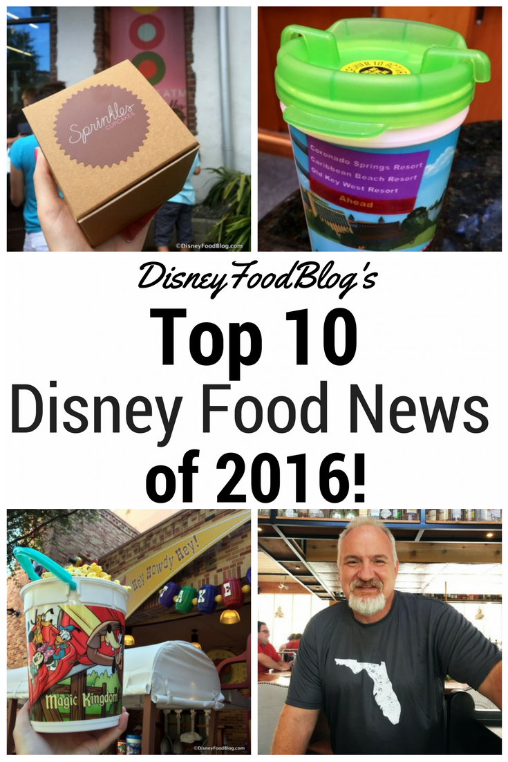 The Disney Food Blog's Top Disney Food Stories of 2016!