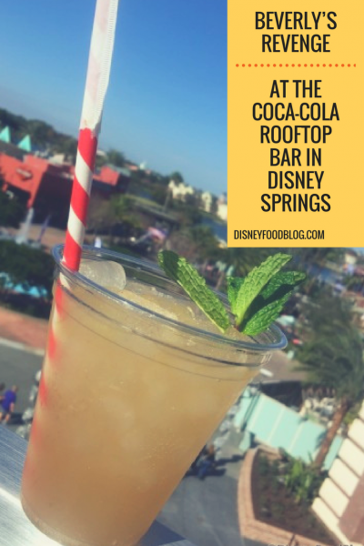 We review Beverly's Revenge at the Coca-Cola Rooftop Bar in Disney Springs...so you don't have to!