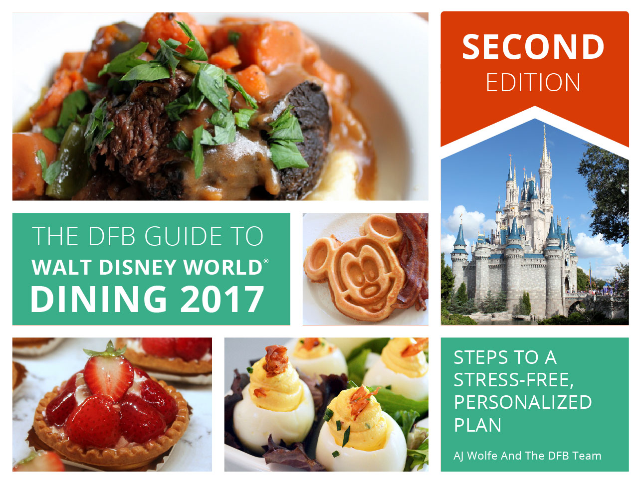 Free disney dining plan 2016 dates - Dfb Guide 2017 Second Edition Cover