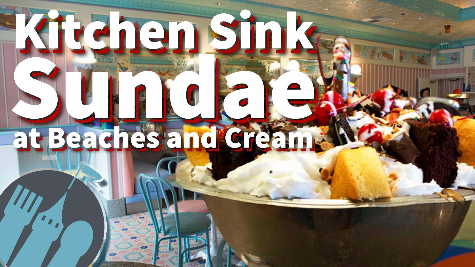 New DFB Video The Kitchen Sinks at Disneys Beaches and Cream