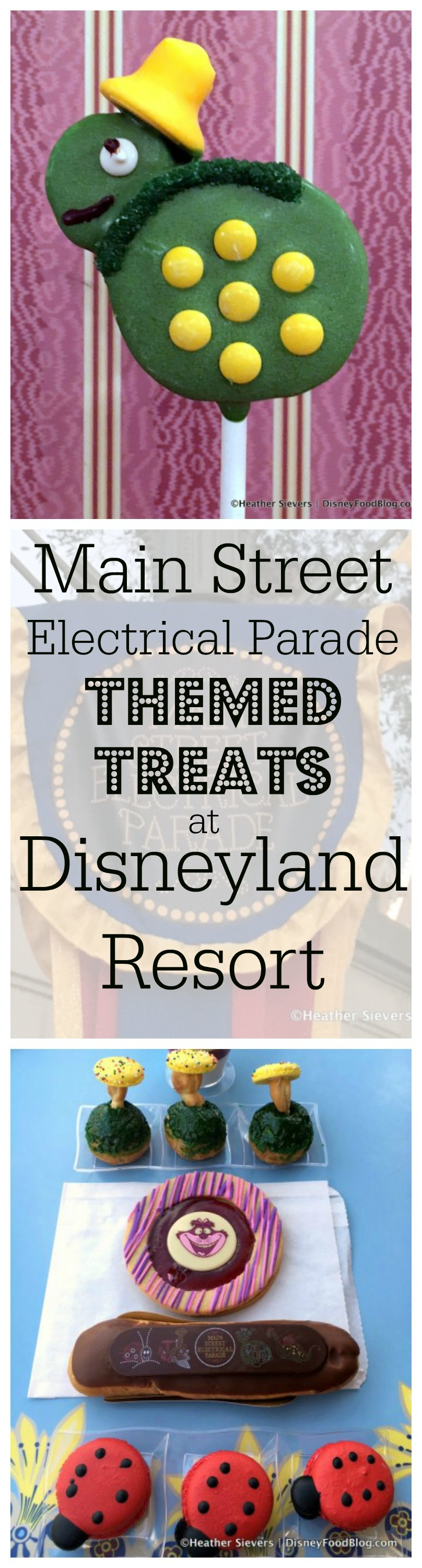 Main Street Electrical Parade-Themed Treats at Disneyland Resort!