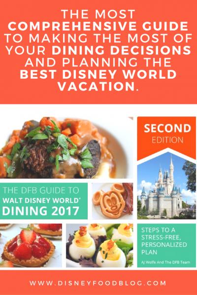 Buy the 2017 Disney Food Blog Guide to Walt Disney World Dining!