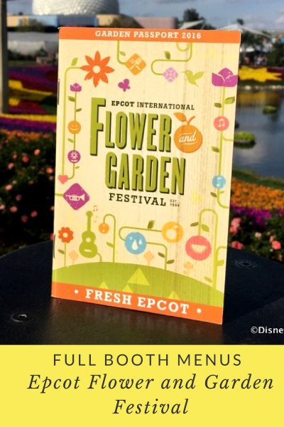 Check out the full booth menus for the 2017 Epcot Flower and Garden Festival, PLUS Garden Rocks Concert Series, and MORE!