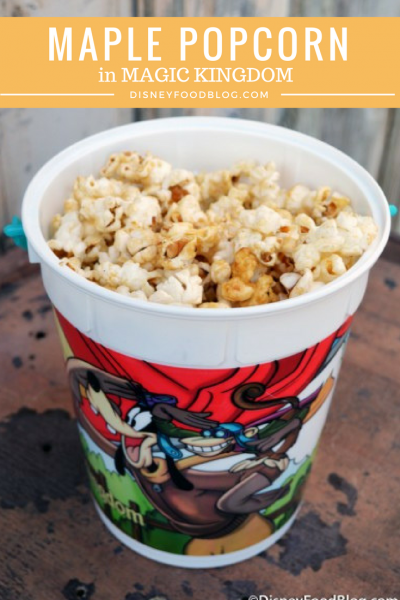 See Where to Find Maple Popcorn at Magic Kingdom