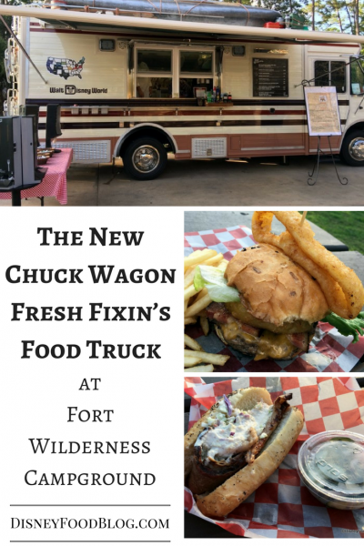 Take a look at The New Chuck Wagon Fresh Fixin's Food Truck at Fort Wilderness Campground
