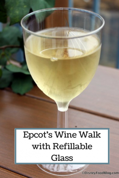 Take Advantage of Epcot's Wine Walk with Refillable Glass