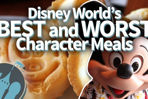 New DFB Video: Best and Worst Character Meals in Walt Disney World