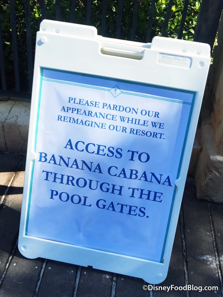 Sign Showing Access to Banana Cabana -- For Now