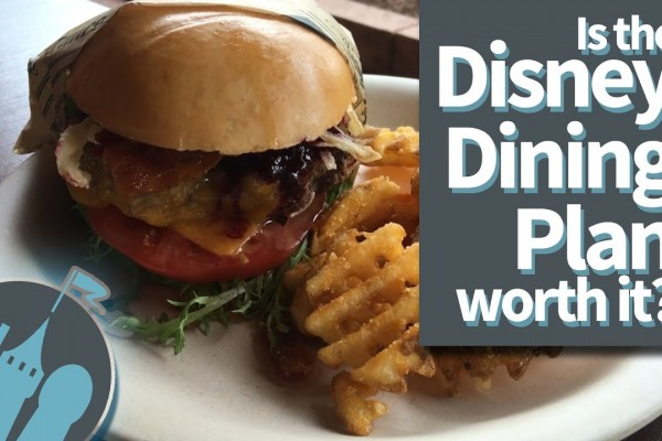 Tips from the DFB Guide AND New DFB Video: Is the Disney Dining Plan Worth It?