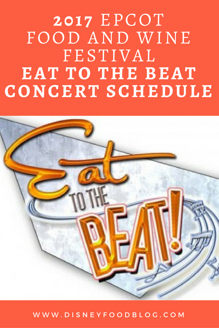 Epcot Food And Wine Festival  Eat To The Beat