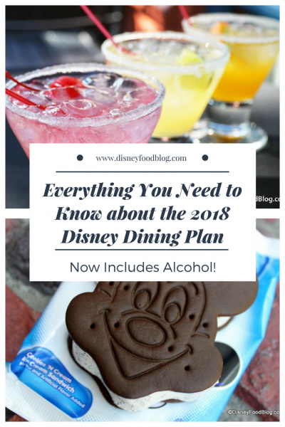 Everything You Need to Know about the 2018 Disney Dining Plan - which now includes alcohol!