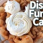 New DFB Video: Ultimate Disney Funnel Cakes in Disneyland and Walt Disney World!