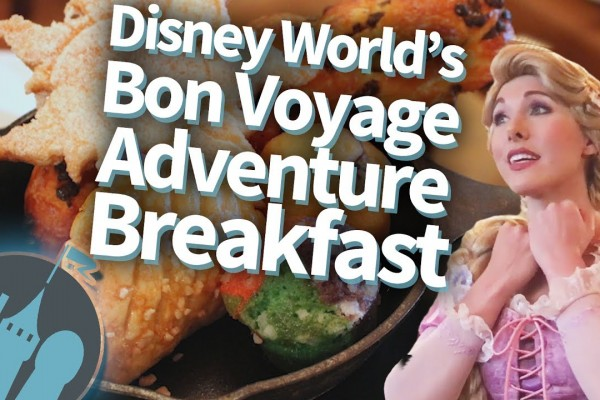 New DFB Video Review: Rapunzel and Ariel Bon Voyage Breakfast in Disney World