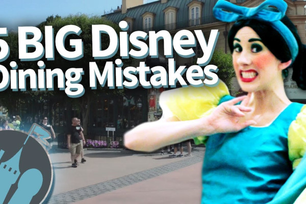 New Video: BIG Disney World Dining Mistakes (We Don't Want You to Make!)