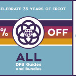Save 35% Off the Entire DFB Store With Our Epcot 35th Anniversary Sale!