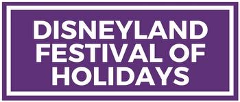 disneyland festival of holidays