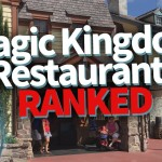 DFB Video: Best to Worst — Magic Kingdom Restaurants RANKED!