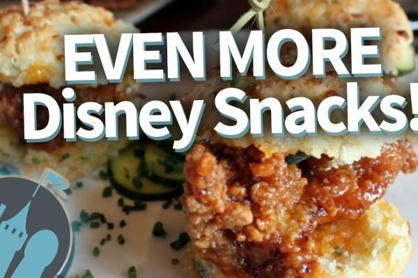 DFB Video: EVEN MORE Disney Snacks!