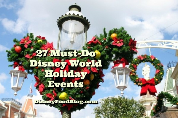 27 Must-Do Disney World Holiday Events and Eats!