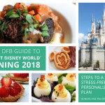 It's HERE! Grand Launch of the DFB Guide to Walt Disney World Dining 2018!