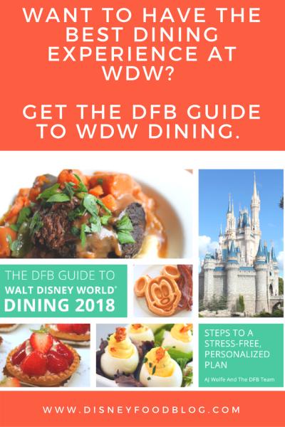Buy the 2018 Disney Food Blog Guide to Walt Disney World Dining!