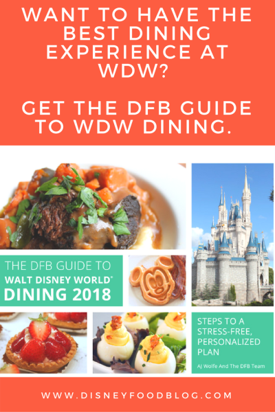 Buy the 2018 Disney Food Blog Guide to Walt Disney World Dining!